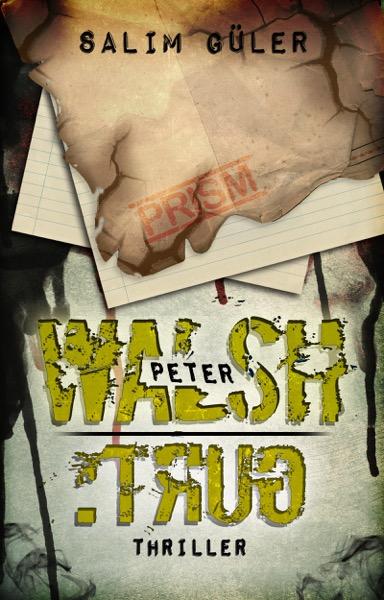 Peter Walsch - Trug Band 4